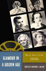 Glamour in Golden Age: Movie Star