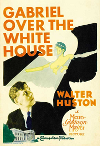 GabrielOverTheWhiteHouse  poster essential pre-code list