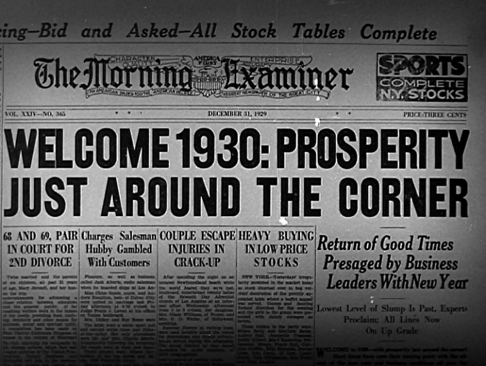 I mean, look at those headlines. The Depression ended by 1930, right? .... right?