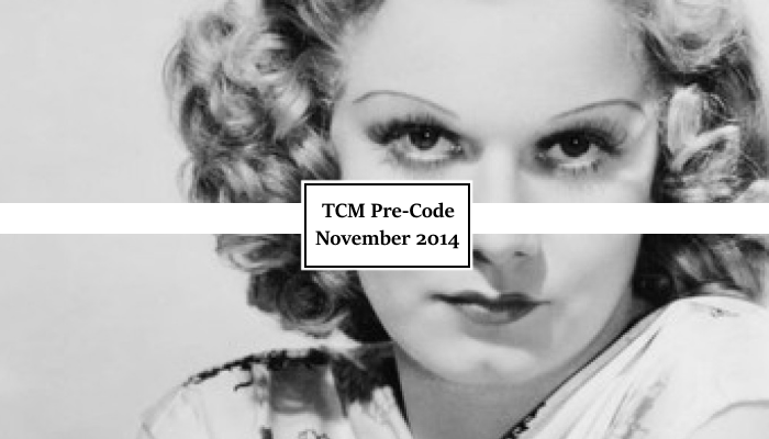 What's on TCM pre-code November 2014