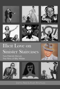 Illicit Love on Sinister Staircases: The Films of Billy Wilder