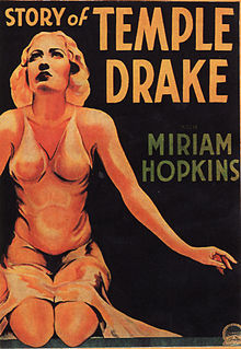 The Story of Temple Drake (1933) was a Gothic horror story that involved rape and sexual slavery.