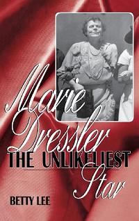 MarieDresslerTheUnlikeliestStar