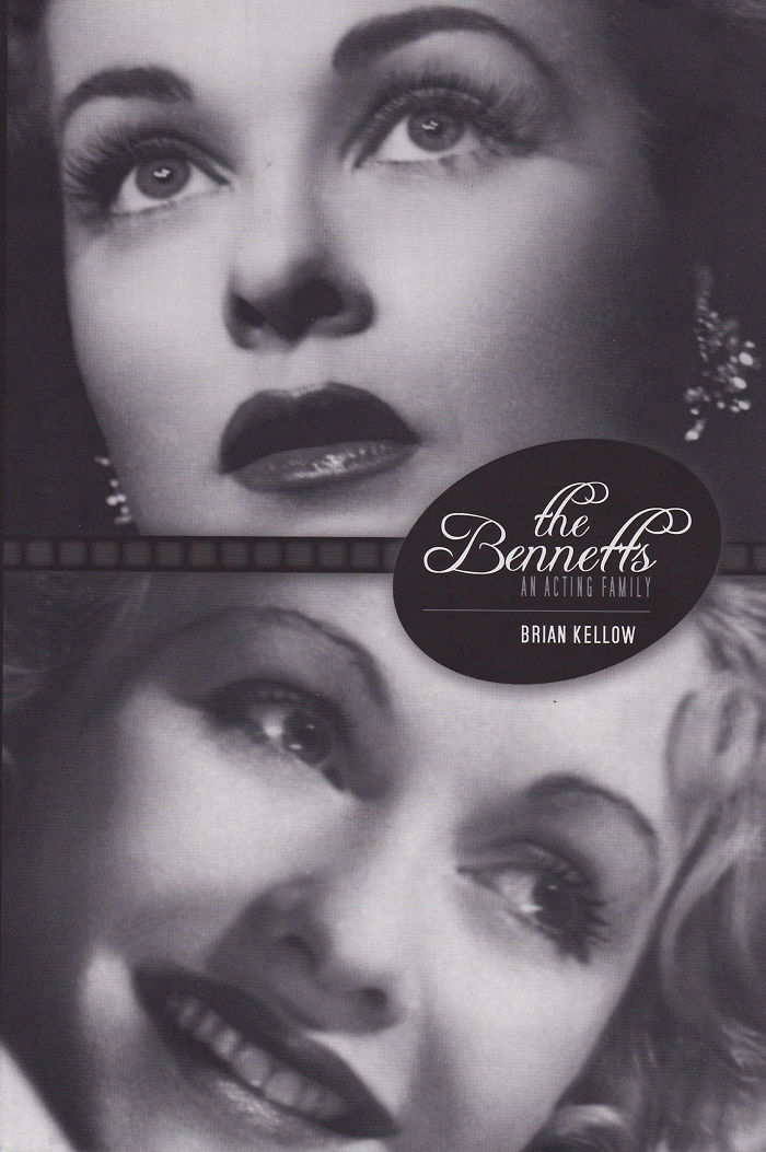 The Bennetts: An Acting Family by Kellow