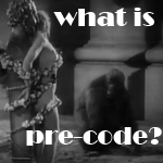 What Is Pre-Code Hollywood?