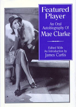 Featured Player Mae Clarke James Curtis